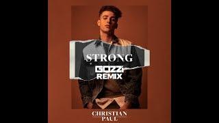Christian Paul   Strong (Gozzi Remix)
