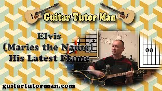 (Maries The Name) His Latest Flame - Elvis - Acoustic Guitar Lesson