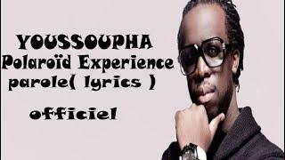 Youssoupha Polaroïd Experience Parole (lyrics)