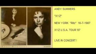 "ANDY SUMMERS - XYZ  (New York  ""Ritz""  16-7-87)"