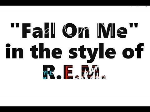 R.E.M. - Fall On Me (karaoke)