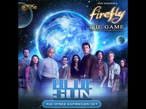 Firefly Blue Sun Expansion Review