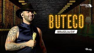 LIVE BUTECO DO GUSTTAVO LIMA   BRASÍLIA