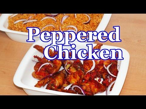 Peppered Chicken   All Nigerian Recipes
