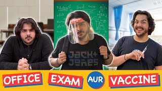 Office Exam Aur Vaccine | Ashish Chanchlani - Download this Video in MP3, M4A, WEBM, MP4, 3GP