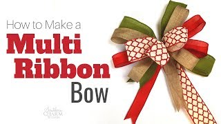 How To Tie A Bow Using Multiple Ribbons For Wreaths