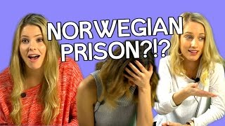 Is the Norwegian Prison System Crazy?