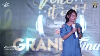 Voice it Out Lyca Gairanod Performance!