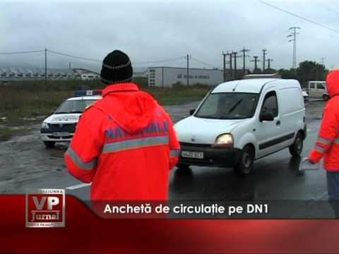Anchetă de circulaţie pe DN1