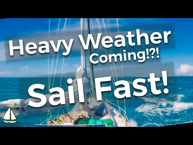 Dodging Storms and Chasing Cyclones-Bluewater Sailing Africa (Patrick Childress Sailing Tips #37)