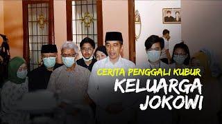 Cerita Penggali Kubur Keluarga Jokowi, 7 Tahun Layani Keluarga Presiden, Tak Pernah Minta Upah