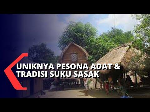 melihat uniknya pesona adat dan tradisi suku sasak desa sade