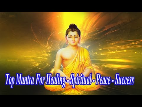 Powerful Lord Buddha Mantra | Top Mantra For Healing - Spiritual - Peace - Success