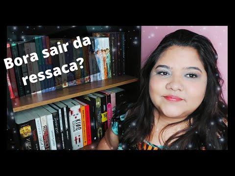 LIVROS PARA SAIR DA RESSACA LITER�RIA