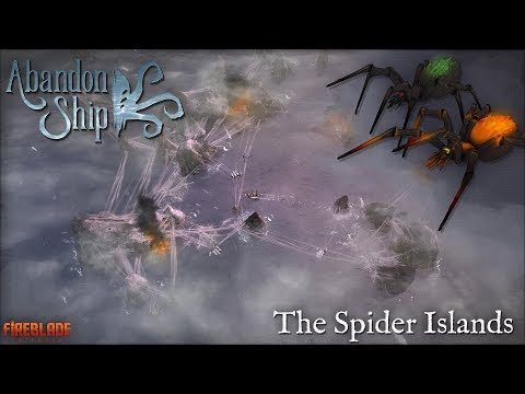 Abandon Ship: Major Update 05: The Spider Islands