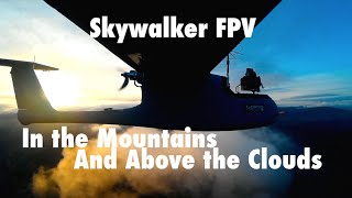 Long Range FPV Skywalker 1900 - 12.5km - In the Mountains & above the Clouds - OSD & HD