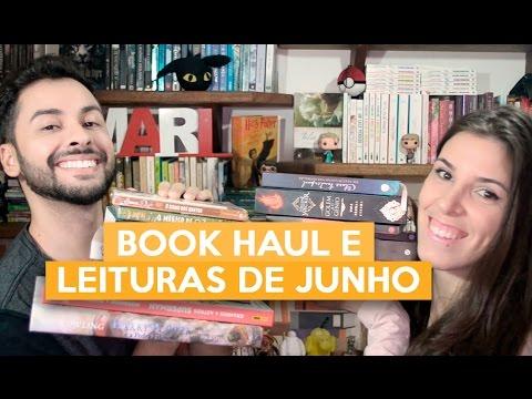 BOOK HAUL E LEITURAS DE JUNHO | Admirável Leitor