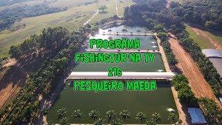 Programa Fishingtur na TV 216 - Parque Maeda