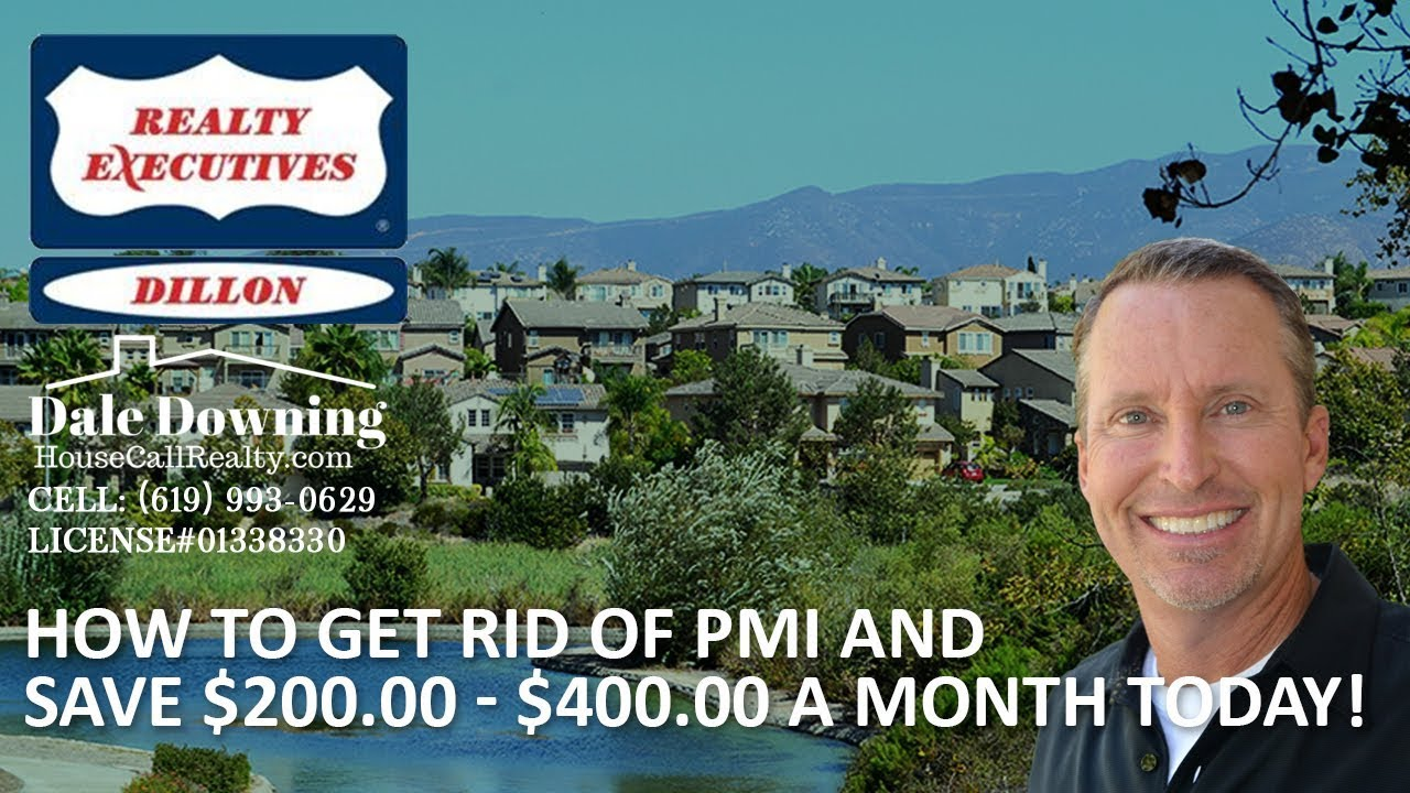 How to Get Rid of PMI and Save $200 - $400 a Month Today!