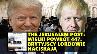 The Jerusalem Post: Wielki powrót 447. Brytyjscy lordowie naciskają