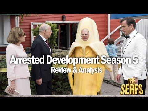 Arrested Development Season 5 Review & Analysis