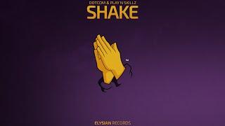 Dotcom & Play N Skillz - Shake