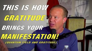 Dr. Joe Dispenza | THIS IS WHY GRATITUDE IS SO POWERFUL! (learn This!)