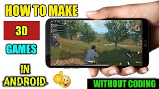 How To Make 3D Games In Android Without Coding || 2019(Hindi)