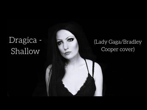 Dragica - Shallow (Lady Gaga, Bradley Cooper cover)
