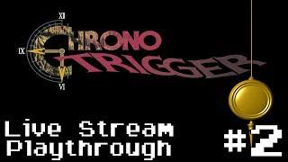 Chrono Trigger (SNES) - Retro Live Stream Playthrough #2 (First Time Playthrough)
