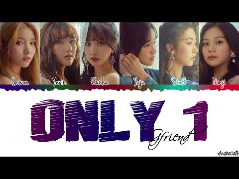 GFRIEND(여자친구) - 'ONLY 1' Lyrics [Color Coded Han/Rom/Eng]