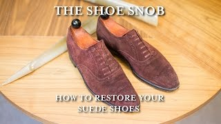 The Shoe Snob - How To Restore Your Suede Shoes