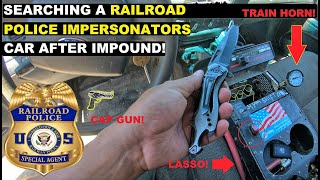 Searching A RailRoad Police Impersonators car after Impound! | Crown Rick Auto