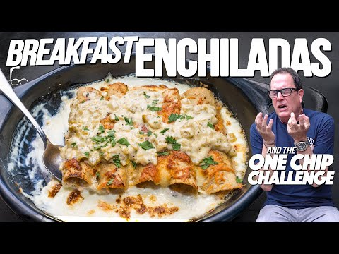 BREAKFAST ENCHILADAS (AND THE CREW DOES THE #ONECHIPCHALLENGE)