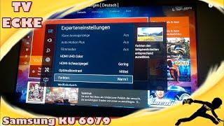 Samsung KU 6079 4k HDR : Test und Einstellungen [ Deutsch ]