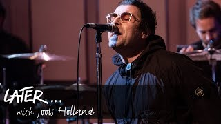Liam Gallagher   The River (Later... With Jools Holland)