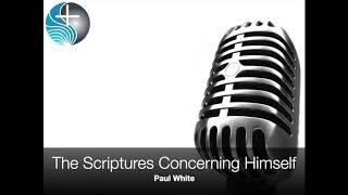 The Scriptures Concerning Himself
