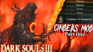 NEW Classes, Weapons, Company Of Champions & MORE! - DS3 Cinders Mod Funny Moments