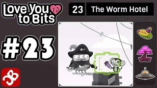Love You To Bits - Level 23 - The Worm Hotel - Gameplay Walkthrough Video