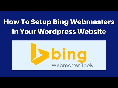How to setup Bing Webmasters in your wordpress website