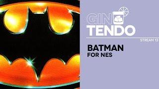 Gintendo stream #13: Batman
