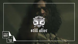 STILL ALIVE l LAST FIGHT FOR FINISH 【Explicit Version】