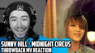 Sunny Hill(써니힐) - Midnight Circus(미드나잇 서커스) | Throwback MV Reaction