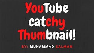I will create eye catching thumbnail,youtube,social media thumbnail