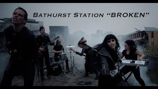 "Bathurst Station - ""BROKEN"" (Official Video)"