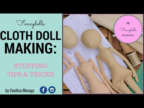 OLD!! Cloth Doll Making: doll's body stuffing. Stuffing Tips and Tricks