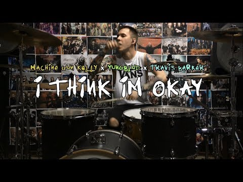 I Think I'm OKAY - Machine Gun Kelly (MGK), YUNGBLUD, Travis Barker - Drum Cover