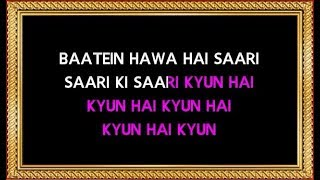 Baatein Hawa Hain - Karaoke - Cheeni Kum - Shreya Ghosal