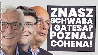 Znasz Klausa Schwaba i Billa Gatesa? Poznaj sir Ronalda Cohena!