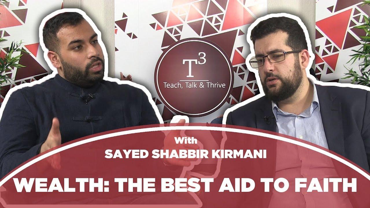Wealth: The Best Aid to Faith